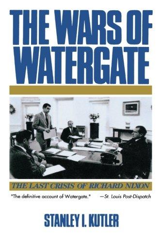 9780393308273: The Wars of Watergate: The Last Crisis of Richard Nixon