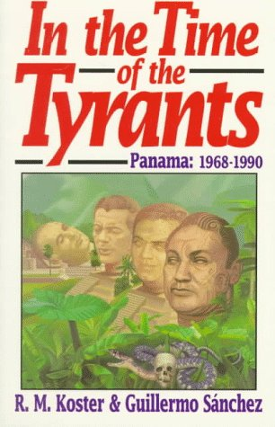 9780393308440: In the Time of Tyrants: Panama : 1968-1990