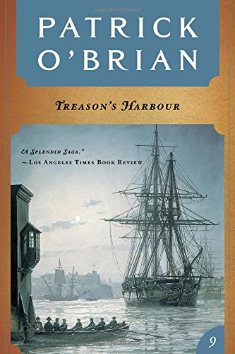9780393308631: Treason's Harbour (Vol. Book 9) (Aubrey/Maturin Novels)