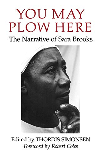 9780393308662: You May Plow Here: The Narrative of Sara Brooks