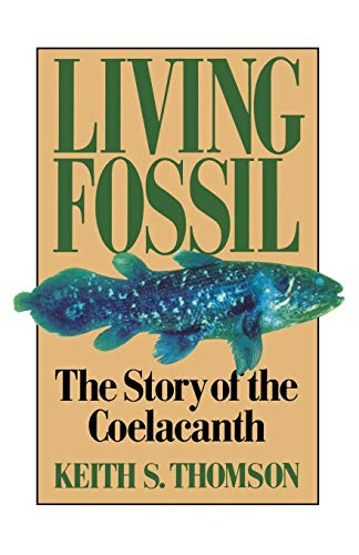 9780393308686: Living Fossil: The Story of the Coelacanth
