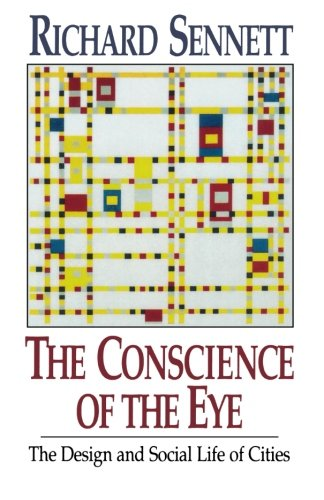 9780393308785: The Conscience of the Eye: The Design and Social Life of Cities /