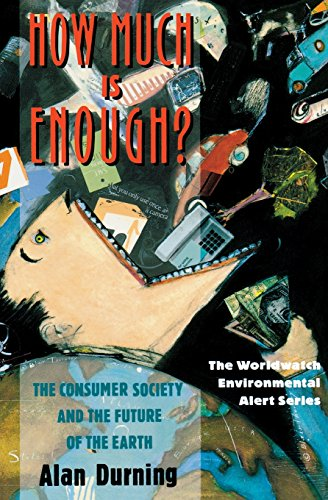 9780393308914: How Much Is Enough?: The Consumer Society and the Future of the Earth (The Worldwatch Environmental Alert Series)