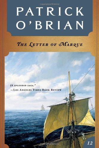 9780393309058: The Letter of Marque (Vol. Book 12) (Aubrey/Maturin Novels)