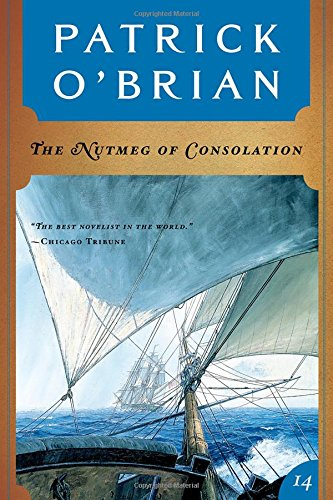 9780393309065: The Nutmeg of Consolation (Vol. Book 14) (Aubrey/Maturin Novels)