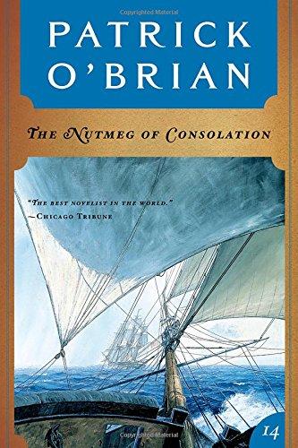 9780393309065: The Nutmeg of Consolation (Aubrey-Maturin)