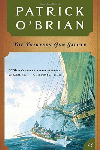 9780393309072: The Thirteen-Gun Salute: Aubrey/Maturin