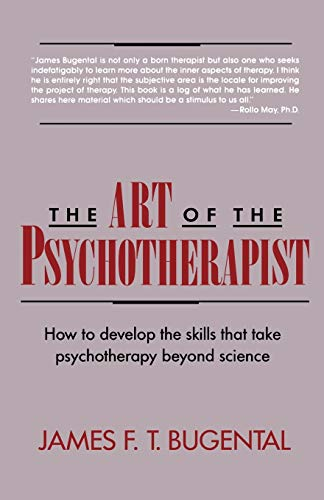 9780393309119: The Art of the Psychotherapist: How to develop the skills that take psychotherapy beyond science