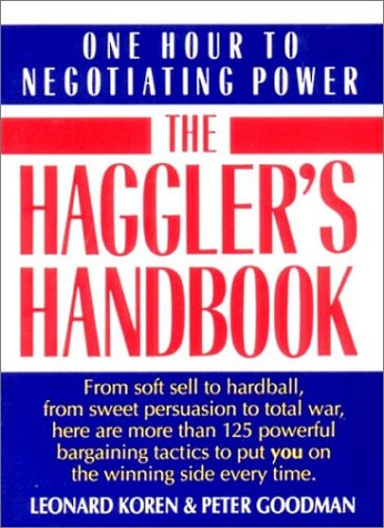 9780393309201: The Haggler's Handbook: One Hour to Negotiating Power