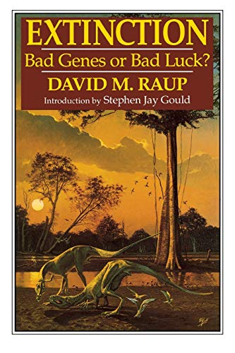 Extinction: Bad Genes or Bad Luck?: Raup, David M.