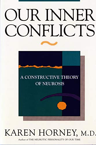 9780393309409: Our Inner Conflicts: A Constructive Theory of Neurosis