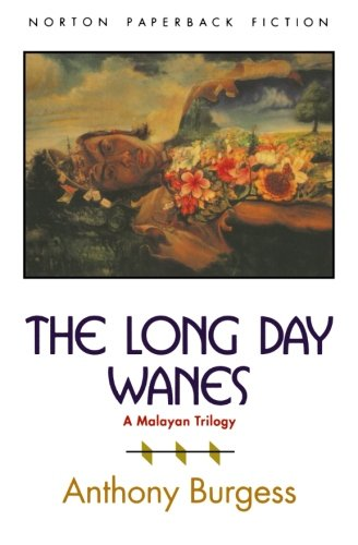 9780393309430: The Long Day Wanes: A Malayan Trilogy (The Norton Library)