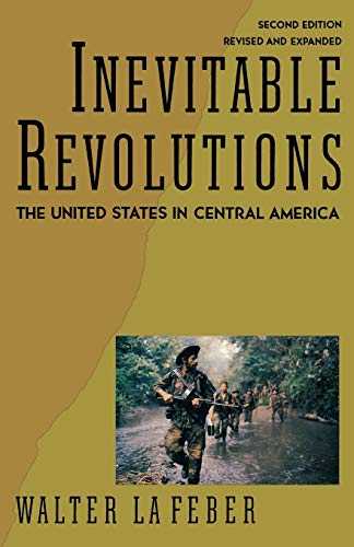 9780393309645: Inevitable Revolutions: The United States in Central America (Second Edition)