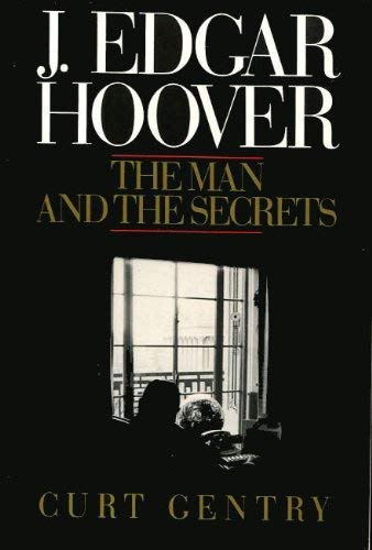 9780393309843: J.Edgar Hoover: The Man and the Secrets