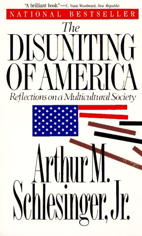 9780393309874: The Disuniting of America: Reflections on a Multicultural Society