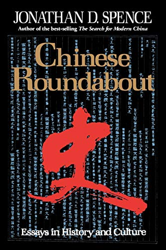 9780393309942: Chinese Roundabout: Essays in History and Culture