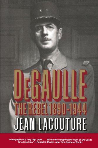9780393309997: DeGaulle: The Rebel 1890-1944 (Vol. 1) (Norton Paperback)