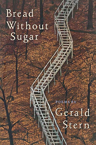 Bread Without Sugar: Stern, Gerald [SIGNED]