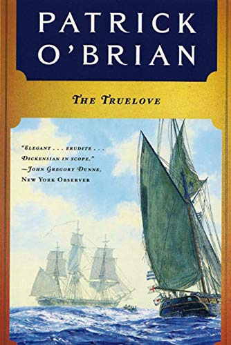 9780393310160: The Truelove (Aubrey Maturin Series)