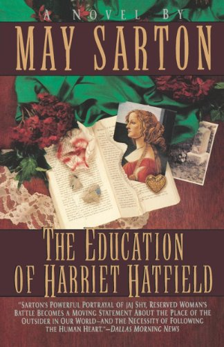 The Education of Harriet Hatfield: A Novel: Sarton, May