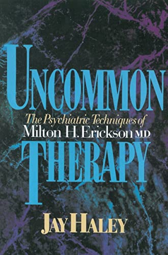 9780393310313: Uncommon Therapy: The Psychiatric Techniques of Milton H. Erickson, M.D