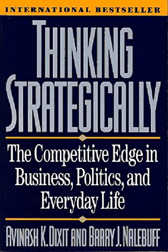9780393310351: Thinking Strategically: The Competitive Edge in Business, Politics, and Everyday Life (Norton Paperback)
