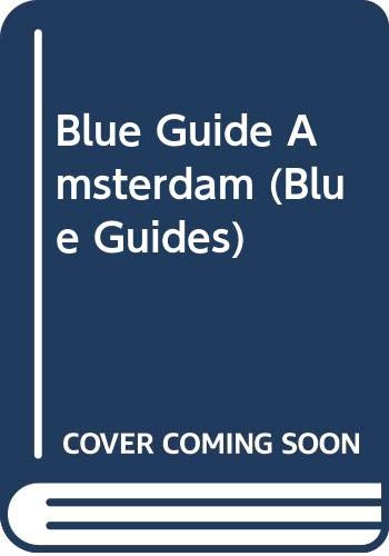 9780393310412: Blue Guide Amsterdam (Blue Guides)