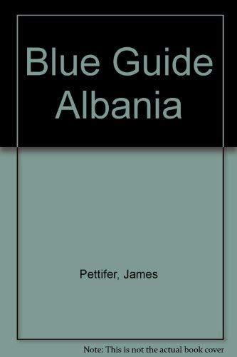 9780393310566: Blue Guide Albania
