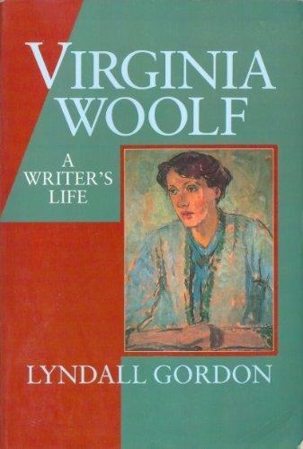VIRGINIA WOOLF - REISSUE L GORDON: A Writer's Life (0393310612) by L Gordon