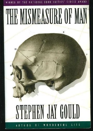 The Mismeasure of Man (0393310671) by Stephen Jay Gould