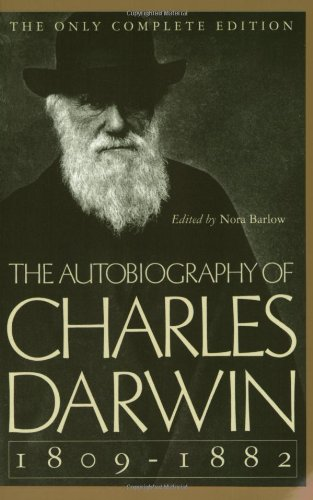 9780393310696: The Autobiography of Charles Darwin: 1809-1882