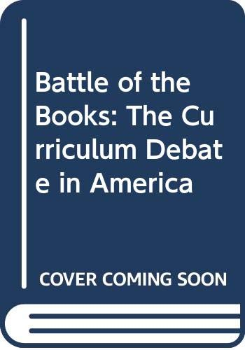 9780393310702: Battle of the Books: The Curriculum Debate in America
