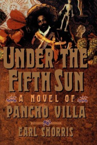 9780393310832: Under the Fifth Sun: A Novel of Pancho Villa