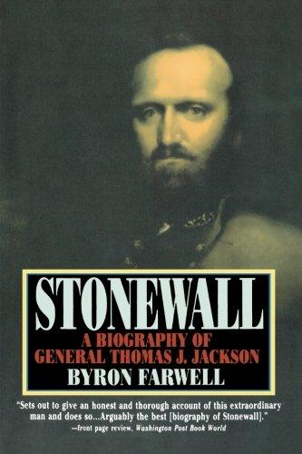 Stonewall: A Biography of General Thomas J. Jackson (0393310868) by Byron Farwell