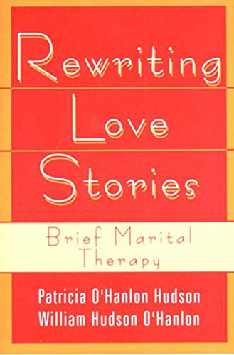 9780393310948: Rewriting Love Stories: Brief Marital Therapy