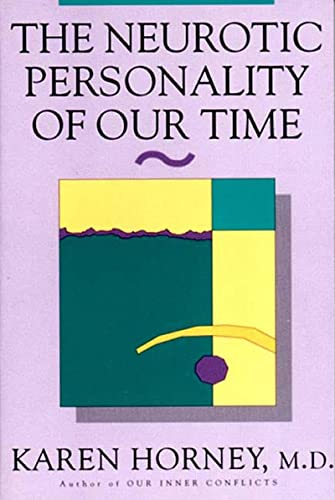 9780393310979: The Neurotic Personality of Our Time