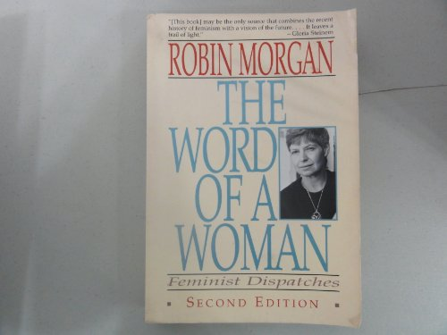 9780393310993: The Word of a Woman: Feminist Dispatches