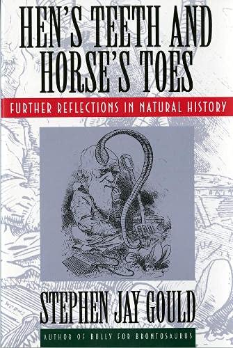 9780393311037: Hen's Teeth and Horse's Toes: Further Reflections in Natural History