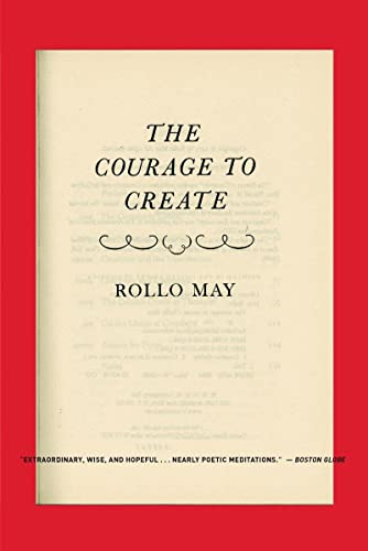 9780393311068: Courage to Create