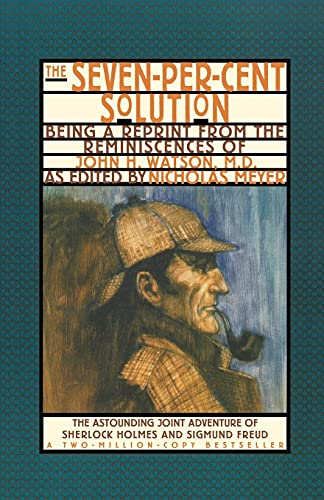 9780393311198: The Seven-Per-Cent Solution: Being a Reprint from the Reminiscences of John H. Watson, M.D. (Norton Paperback)