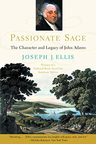 9780393311334: Passionate Sage: The Character and Legacy of John Adams