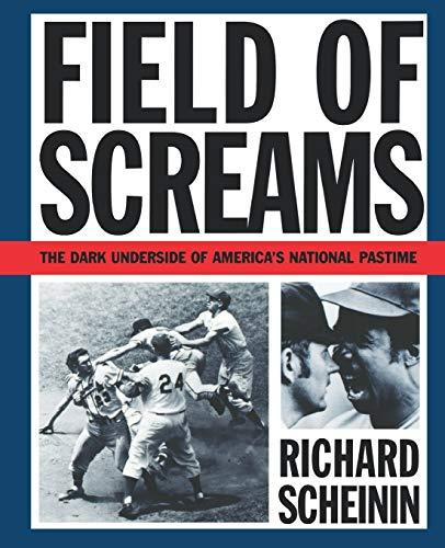 9780393311389: Field of Screams: The Dark Underside of America's National Pastime