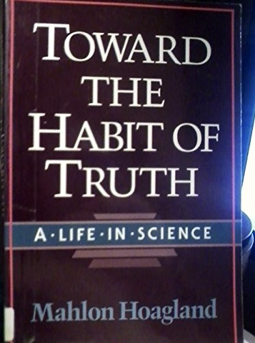 9780393311471: Toward the Habit of Truth: A Life in Science (Commonwealth Fund Book Program)
