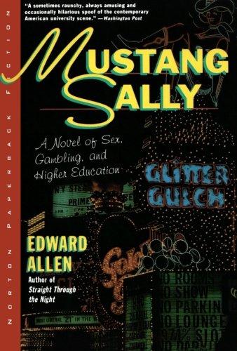 Mustang Sally: A Novel (9780393311563) by Edward Allen