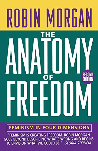 9780393311617: Anatomy of Freedom: Feminism, Physics, and Global Politics (Norton Paperback): Feminism in Four Dimensions
