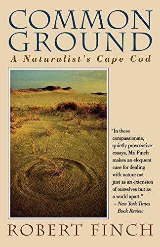 9780393311792: Common Ground: A Naturalist's Cape Cod