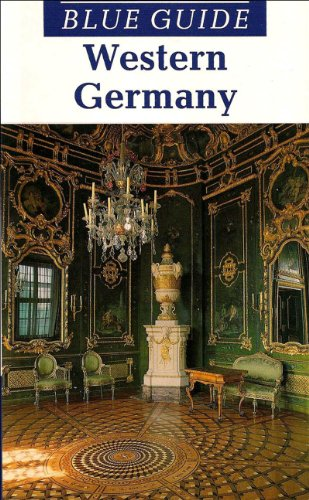 Blue Guide Western Germany (Second Edition) (Blue Guides): Bentley, James