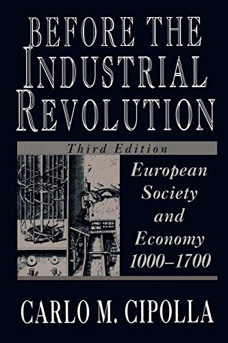 9780393311983: Before the Industrial Revolution: European Society and Economy, 1000-1700