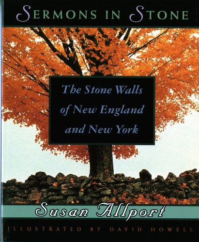 9780393312027: Sermons in Stone: The Stone Walls of New England and New York