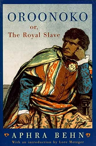 Oroonoko: Or, the Royal Slave: Aphra Behn, Joanna